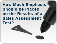 How much emphasis should be placed on a Sales Personality Test?